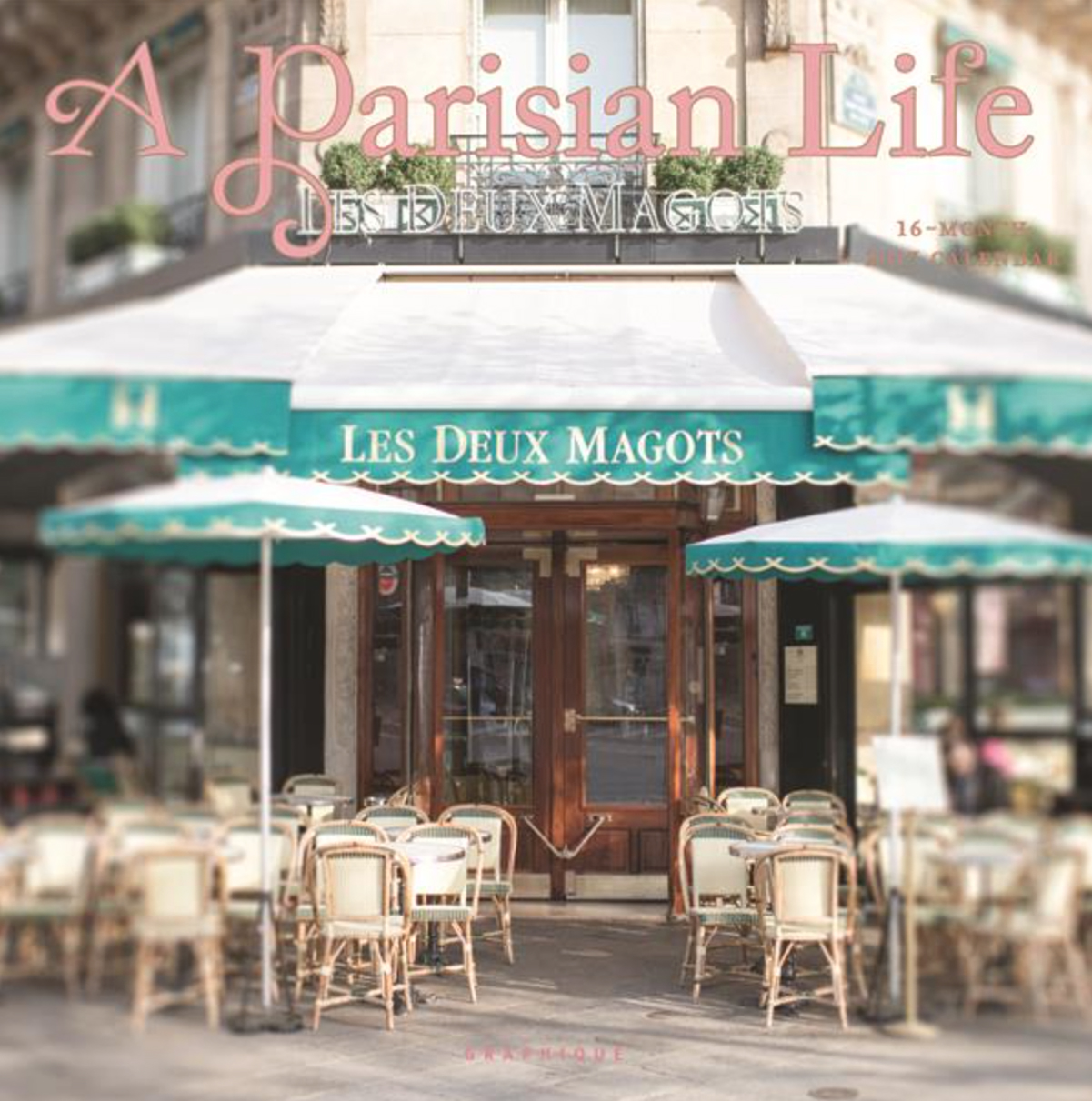 Parisian Life 2017 by Georgianna Lane