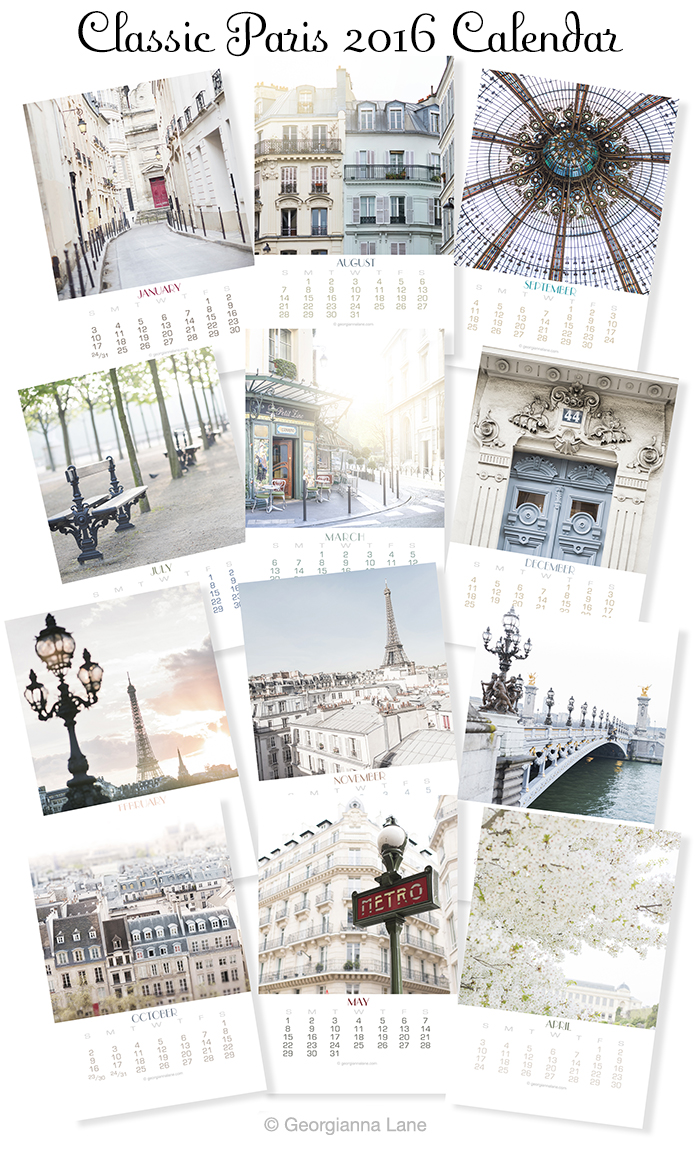 Classic Paris 2016 Calendar by Georgianna Lane
